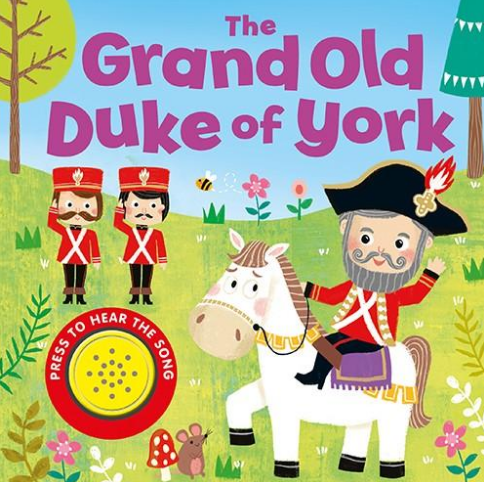 《The Grand Old Duke of York》英文儿歌