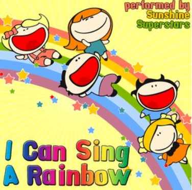 《 I Can Sing a Rainbow 》英文儿歌